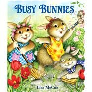 Busy Bunnies by McCue, Lisa, 9780794430399