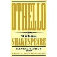 Othello (Barnes & Noble Shakespeare) by Shakespeare, William; Kastan, David Scott; Vitkus, Daniel, 9781411400399