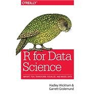 R for Data Science by Grolemund, Garrett; Wickham, Hadley, 9781491910399