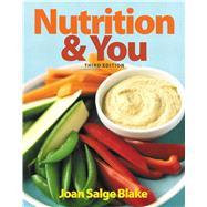 Nutrition & You by Blake, Joan Salge, 9780321910400