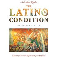 The Latino/A Condition by Stefancic, Jean, 9780814720400