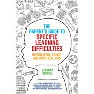The Parent's Guide to Specific Learning Difficulties by Bidwell, Veronica, 9781785920400