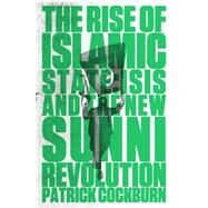 The Rise of Islamic State by Cockburn, Patrick, 9781784780401