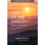 Out of the Shadows by Litzsinger, Mark; Hamaker, Sarah, 9780998020402
