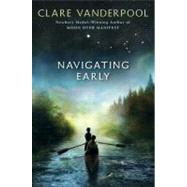 Navigating Early by VANDERPOOL, CLARE, 9780375990403