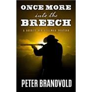 Once More into the Breech by Brandvold, Peter, 9781432830403