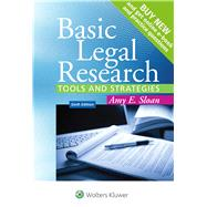 Basic Legal Research Tools and Strategies by Sloan, Amy E., 9781454850403