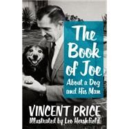 The Book of Joe by Price, Vincent; Hershfield, Leo; Price, Victoria; Hader, Bill, 9781504030403