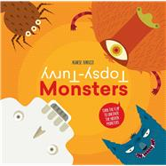 Topsy-Turvy Monsters Turn the Flap to Uncover the Hidden Monsters by Baruzzi, Agnese, 9788854410404