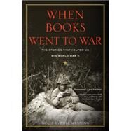 When Books Went to War by Manning, Molly Guptill, 9780544570405