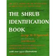Shrub Identification Book : The Visual Method for the Practical Identification of Shrubs, Including Woody Vines and Ground Covers by Symonds, George W. D., 9780688050405