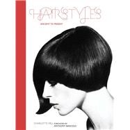 Hairstyles Ancient to Present by Fiell, Charlotte; Mascolo, Anthony, 9781847960405