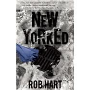New Yorked by Hart, Rob, 9781940610405