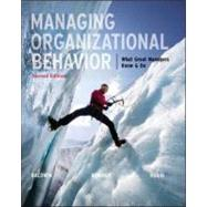 Managing Organizational Behavior:  What Great Managers Know and Do by Baldwin, Timothy; Bommer, Bill; Rubin, Robert, 9780073530406