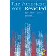 The American Voter Revisited by Unknown, 9780472050406