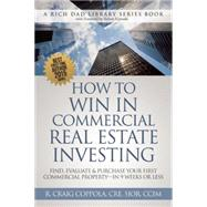 How to Win in Commercial Real Estate Investing by Coppola, R. Craig, 9780991110407