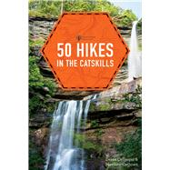 50 Hikes in the Catskills by Dellinger, Derek; Cathcart, Matthew, 9781682680407