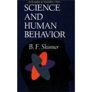 Science and Human Behavior by Skinner, B.F, 9780029290408