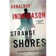 Strange Shores An Inspector Erlendur Novel by Indridason, Arnaldur, 9781250000408
