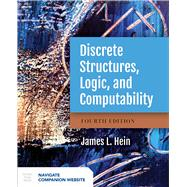Discrete Structures, Logic, and Computability by Hein, James L., 9781284070408
