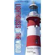 Lighthouses of the World by Arzur, Marie-Haude, 9781472930408