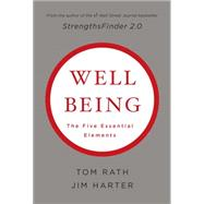 Wellbeing: The Five Essential Elements by Rath, Tom; Harter, Jim, 9781595620408