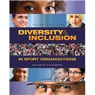 Diversity & Inclusion in Sport Organizations by George B. Cunningham, 9781621590408