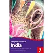 Footprint India by Stott, David; Betts, Vanessa; McCulloch, Victoria, 9781910120408