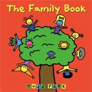 The Family Book by Parr, Todd, 9780316070409