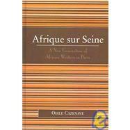 Afrique Sur Seine by Cazenave, Odile, 9780739110409
