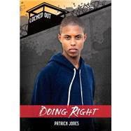 Doing Right by Jones, Patrick, 9781467760409