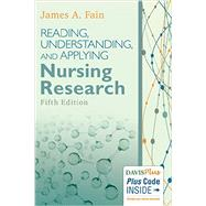 Reading, Understanding, and Applying Nursing Research by Fain, James A., Ph.D., R.N., 9780803660410