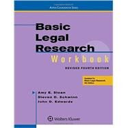 Basic Legal Research Workbook Revised 4e by Sloan, Amy E.; Schwinn, Steven, 9781454850410