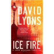 Ice Fire by Lyons, David, 9781501130410