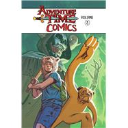 Adventure Time Comics 3 by Ward, Pendleton (CRT); Clemente, Zachary; Seaton, Cat; Ayoub, Jenna; Corona, Jorge, 9781684150410