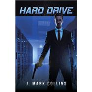 Hard Drive by Collins, J. Mark, 9781491780411