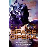 New Space Opera : All-New Stories of Science Fiction Adventure by Dozois, Gardner, 9780061350412
