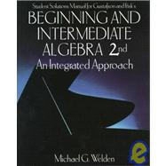 Student Solutions Manual for Gustafson and Frisk's Beginning and Intermediate Algebra by GUSTAFSON/FRISK, 9780534360412