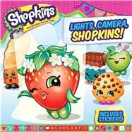 Lights, Camera, Shopkins! (Shopkins) by Rusu, Meredith, 9780545940412