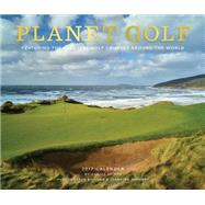 Planet Golf 2017 Wall Calendar by Oliver, Darius; Henebry, John; Henebry, Jeannine, 9781419720413