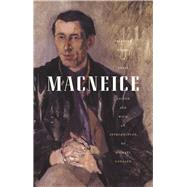 Selected Poems of Louis Macneice by Longley, Michael, 9781930630413