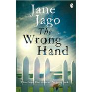 The Wrong Hand by Jago, Jane, 9781405920414
