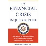 The Financial Crisis Inquiry Report by Financial Crisis Inquiry Commission, 9781610390415