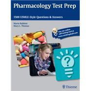 Pharmacology Test Prep: 1500 Usmle-style Questions & Answers by Babbini, Mario, 9781626230415
