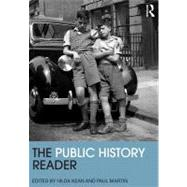 The Public History Reader by Hilda, 9780415520416