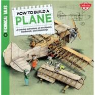 How to Build a Plane by Lacey, Saskia; Sodomka, Martin, 9781633220416