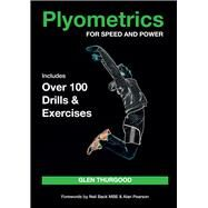 Plyometrics for Speed and Power by Thurgood, Glen, 9781785000416