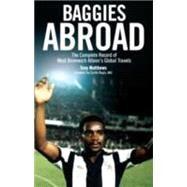 Baggies Abroad by Matthews, Tony, 9781785310416