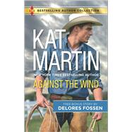 Against the Wind Savior in the Saddle by Martin, Kat; Fossen, Delores, 9780373010417