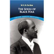 The Souls of Black Folk by Du Bois, W. E. B., 9780486280417